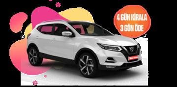 Nissan Qashqai Dizel Otomatik  ve benzerini 4 Gün Kirala 3 Gün Öde Araç Kiralama Kampanyası