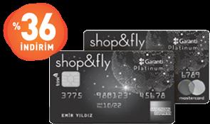 Shop&Fly kartınız varsa, %36 indiriminiz de var!